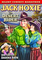 Silent Cowboy Marathon: The Desert Rider/Arizona Days