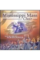 Mississippi Mass Choir - Not By Might Nor By Power