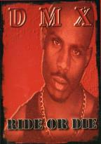 DMX - Ride or Die