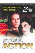 Intense Action: True Blood/Deadly Drifter