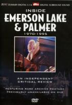 Inside Emerson, Lake & Palmer - 1970-1995: An Independent Critical Review