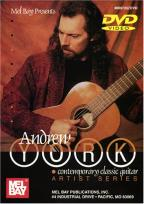 Andrew York: Contemporary Classic Guitar