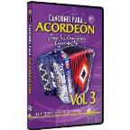 Canciones para Acordeon: iToca Tus Canciones Favoritas Ya!, Vol. 3