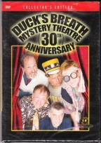 Duck's Breath Mystery Theatre 30th Anniversary