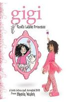 Gigi - God's Little Princess