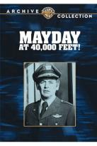 Mayday at 40,000 Feet!