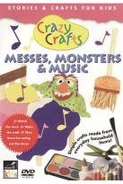 Crazy Crafts - Messes, Monsters, & Music