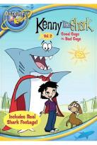 Kenny the Shark - Vol. 2: Good Guys vs. Bad Guys