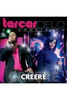 Tercer Cielo: En Concierto - Creere