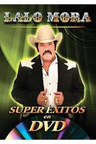 Lalo Mora - Super Exitos