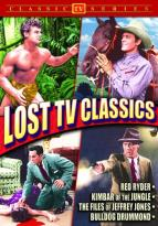 Lost TV Classics: Red Ryder/Kimbar of the Jungle/From the Files of Jeffrey Jones/Bulldog Drummond