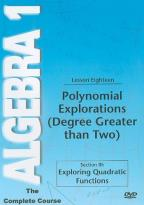Algebra 1 - The Complete Course - Lesson 18: Polynomial Explorations (Degree Greater than Two)