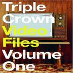 Triple Crown Video Volume 1