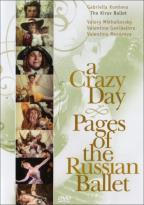 Crazy Day-Pages Of The Russian Ballet