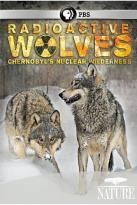 Nature: Radioactive Wolves - Chernobyl's Nuclear Wilderness