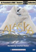 IMAX - Alaska: Spirit of the Wild