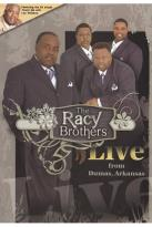Racy Brothers: Live from Dumas, Arkansas