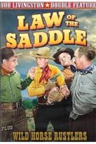 Bob Livingston Double Feature: Law of the Saddle/Wild Horse Rustlers