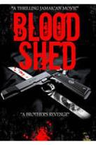 Blood Shed: A Brother's Revenge