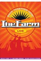 Farm - Back Together Now! Live