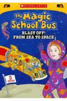 Magic School Bus: Blast Off! From Space to Sea