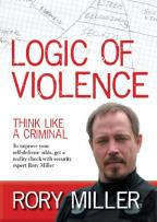 Rory Miller: Logic of Violence