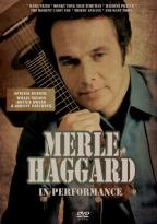 Merle Haggard: In Performance