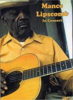 Mance Lipscomb - In Concert