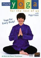 More Yoga for the Rest of Us with Peggy Cappy - Yoga For Every Body!