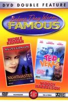 Before They Were Famous - Nightmaster/ Ted & Venus