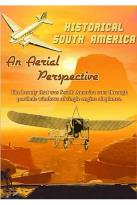 Historical South America - An Aerial Perspective