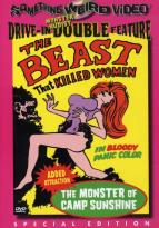 Beast that Killed Women/The Monster of Camp Sunshine