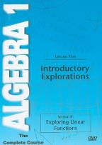 Algebra 1 - The Complete Course - Lesson 5: Introductory Explorations