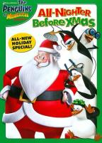 Penguins of Madagascar: The All Nighter Before Christmas