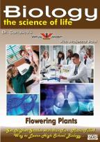 Biology: The Science of Life - Flowering Plants