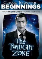 Classic Television Beginnings: The Twilight Zone - First 10 Episodes
