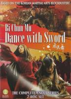 Bi Chun Mu - Dance with Sword
