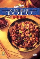 Discovering China - A Tale of Tofu