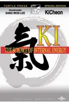 Ki: The Science of Internal Energy