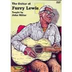 John Miller: The Guitar of Furry Lewis