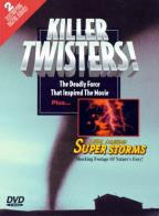 Killer Twisters/Superstorms