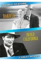 Dakota/In Old California