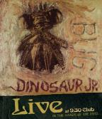 Dinosaur Jr.: Bug Live at 9:30 Club