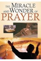 Miracle & Wonder of Prayer