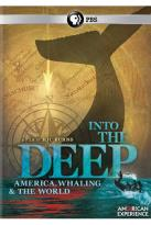 American Experience: Into the Deep - America, Whaling and the World