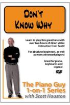 Piano Guy 1-on-1 Series with Scott Houston: Don't Know Why