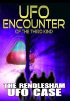 UFO Encounter of the Third Kind: The Rendlesham UFO Case