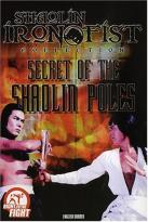 Secret Of The Shaolin Poles