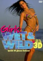 Girls - Wet & Wild in 3D