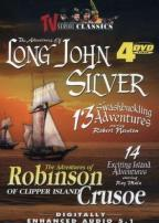 Adventures Of Long John Silver/The Adventures Of Robinson Crusoe Of Clipper Island
